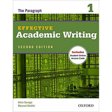 Effective Academic Writing 1 The Paragraph: Student  Book with Access Code