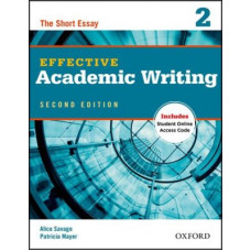 Effective Academic Writing 2 The Short Essay Student Book with Access Code