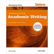 Effective Academic Writing Intro Developing Ideas: Student's Book with Online Access Code