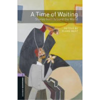 Oxford Bookworms: A Time of Waiting