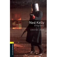 Oxford Bookworms: Ned Kelly